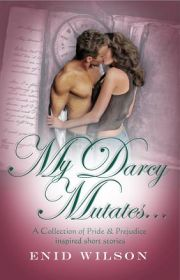 My Darcy Mutates